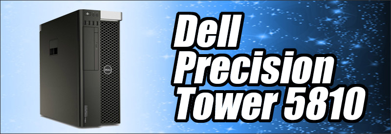 中古パソコン☆Dell Precision Tower 5810