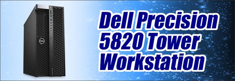 中古パソコン☆Dell Precision 5820 Tower Workstation
